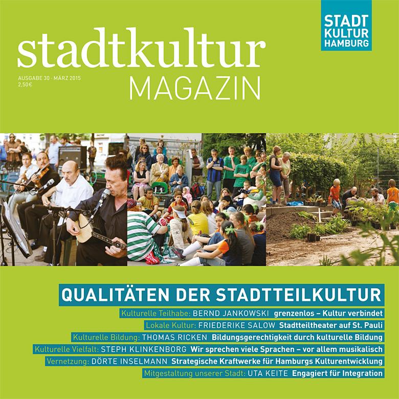 stadtkultur magazin Nr. 30: Qualitäten der Stadttelkultur