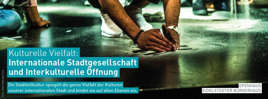 Stadtteilkultur in Hamburg: KULTURELLE VIELFALT – Internationale Stadtgesellschaft und Interkulturelle Öffnung
