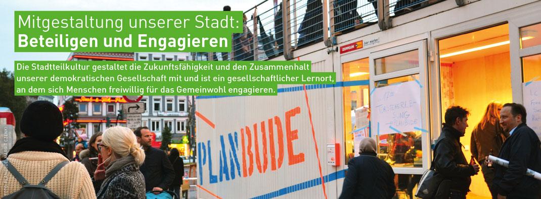 Stadtteilkultur in Hamburg: MITGESTALTUNG UNSERER STADT – Beteiligen und Engagieren